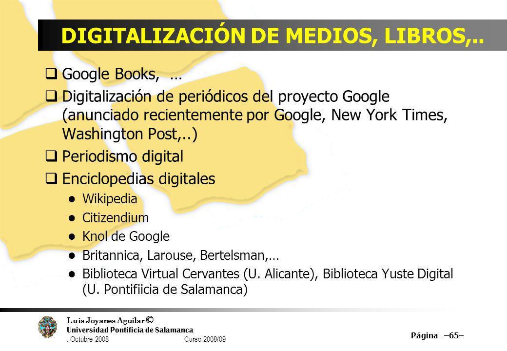 DIGITALIZACIÓN DE MEDIOS, LIBROS,..