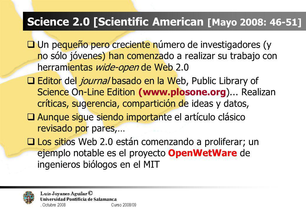 Science 2.0 [Scientific American [Mayo 2008: 46-51]