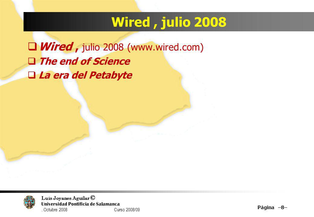 Wired , julio 2008 Wired , julio 2008 (www.wired.com)