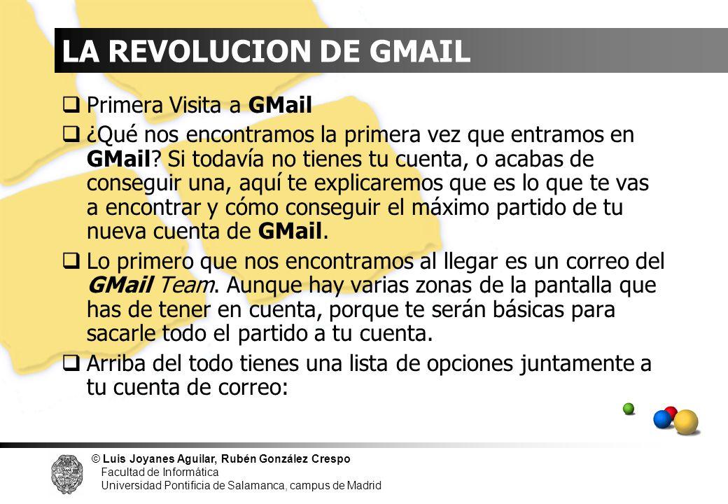 LA REVOLUCION DE GMAIL Primera Visita a GMail