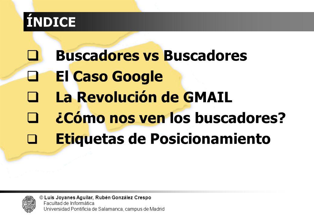Buscadores vs Buscadores El Caso Google La Revolución de GMAIL
