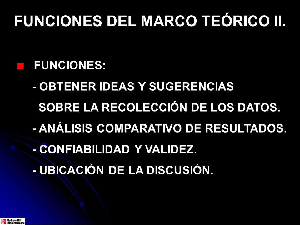 FUNCIONES DEL MARCO TEÓRICO II.