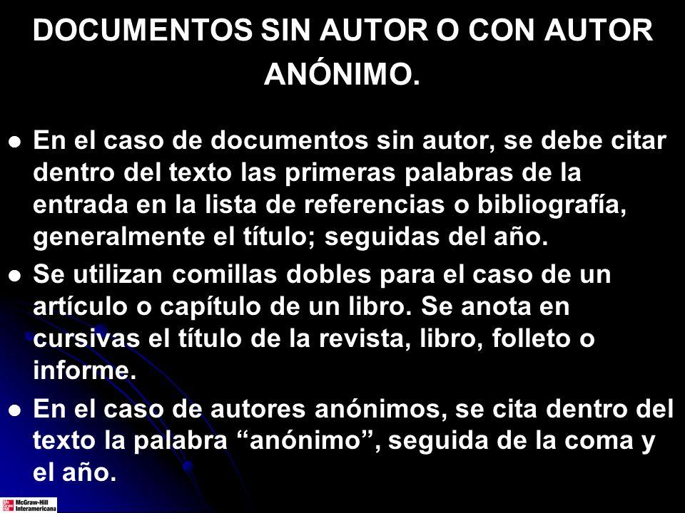 DOCUMENTOS SIN AUTOR O CON AUTOR ANÓNIMO.