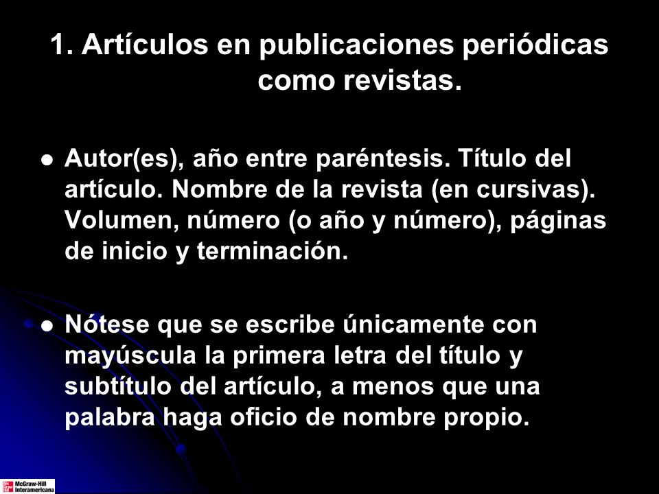 1. Artículos en publicaciones periódicas como revistas.