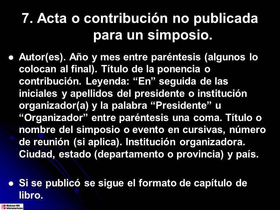 7. Acta o contribución no publicada para un simposio.