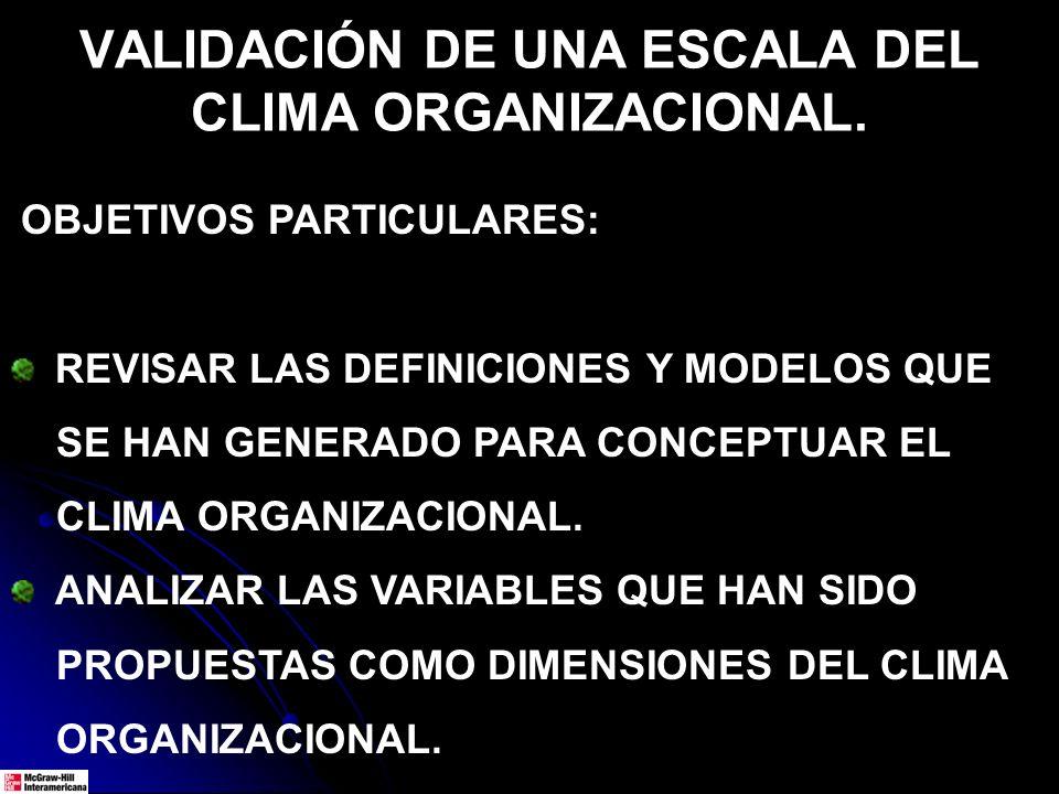 VALIDACIÓN DE UNA ESCALA DEL CLIMA ORGANIZACIONAL.