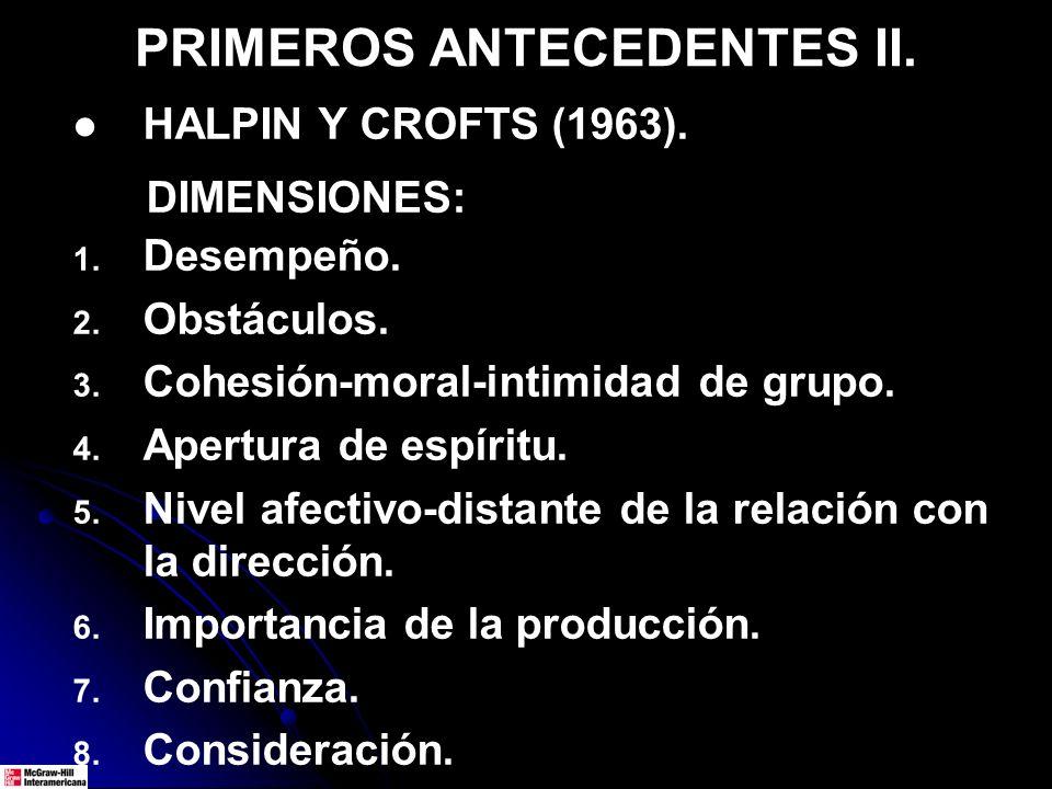 PRIMEROS ANTECEDENTES II.