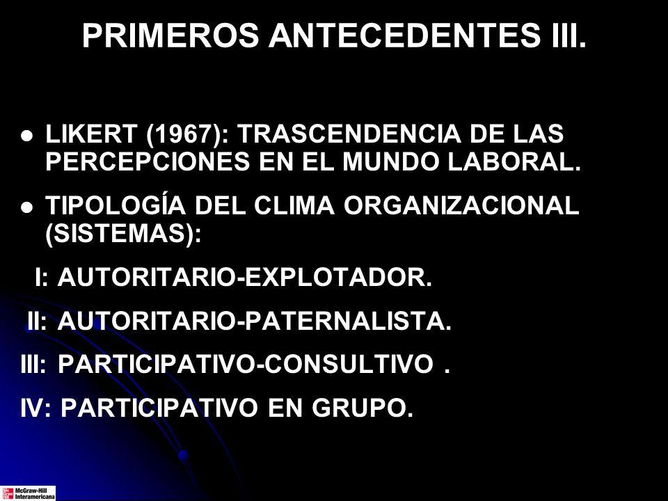 PRIMEROS ANTECEDENTES III.