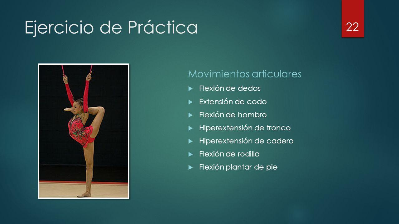 Ejercicio de Práctica Movimientos articulares Flexión de dedos