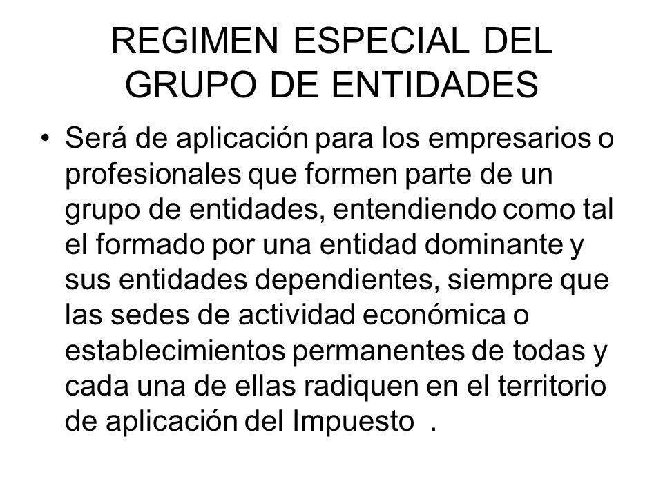 REGIMEN ESPECIAL DEL GRUPO DE ENTIDADES