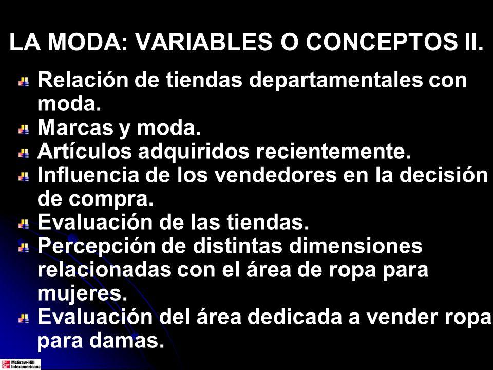 LA MODA: VARIABLES O CONCEPTOS II.