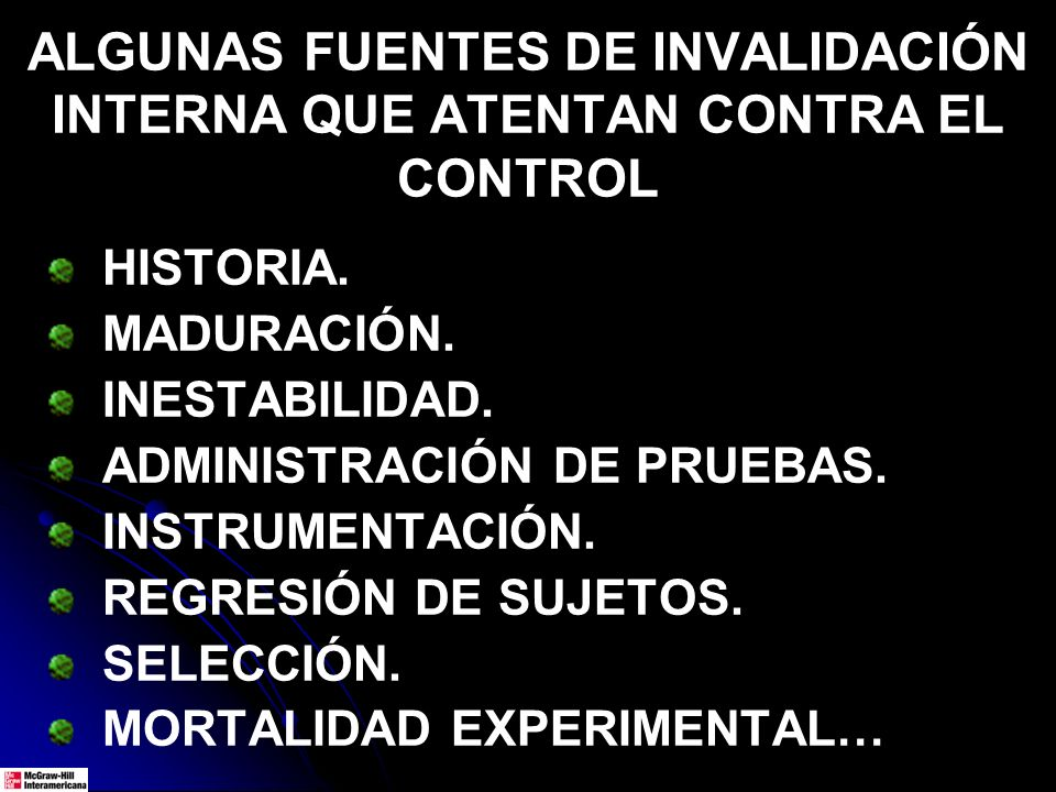 ALGUNAS FUENTES DE INVALIDACIÓN INTERNA QUE ATENTAN CONTRA EL CONTROL