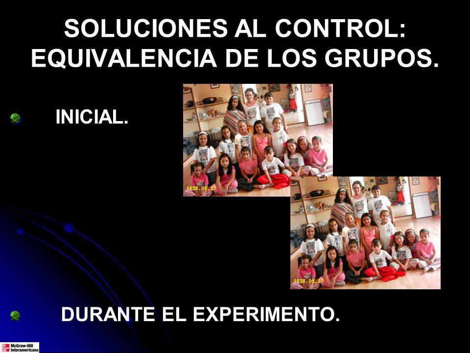SOLUCIONES AL CONTROL: EQUIVALENCIA DE LOS GRUPOS.