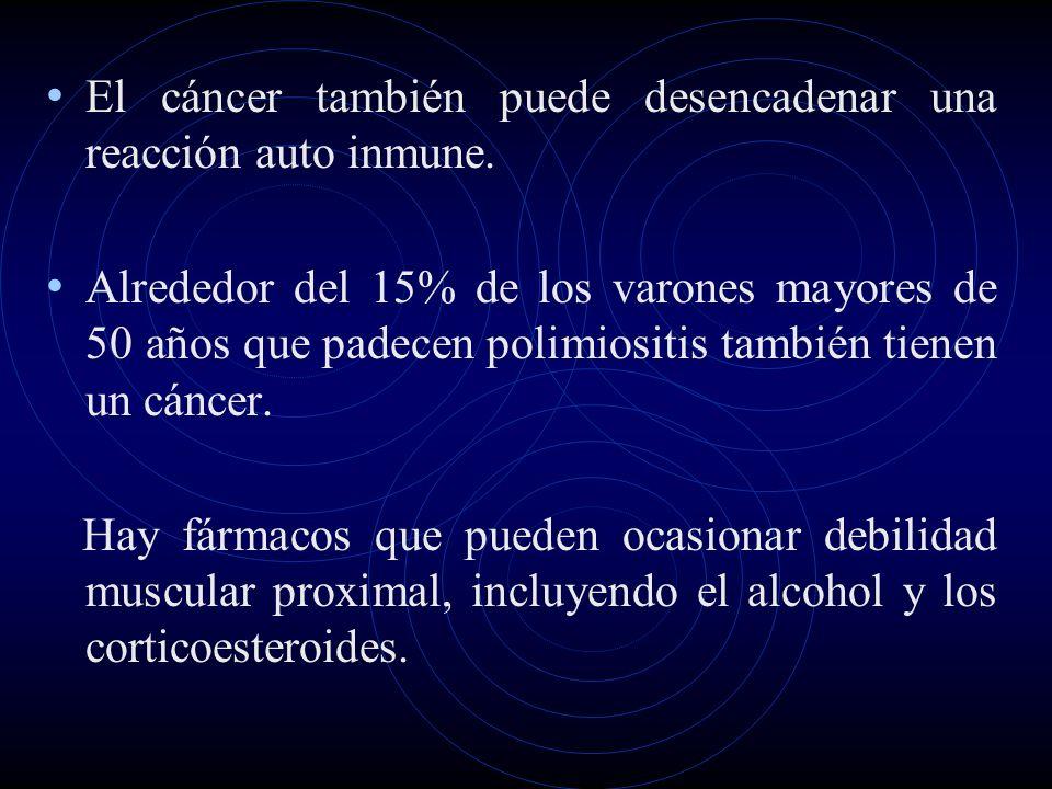 El cáncer también puede desencadenar una reacción auto inmune.