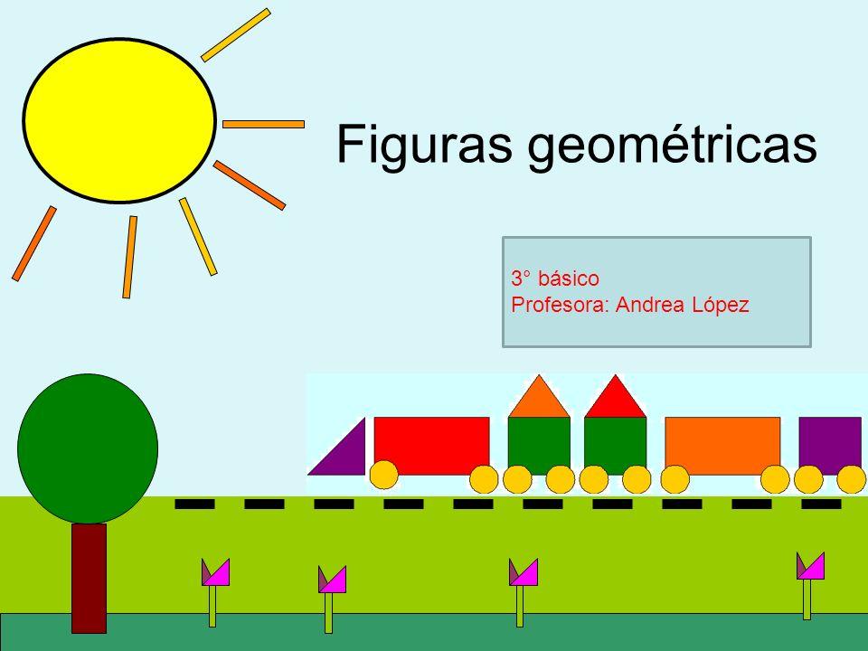 Figuras Geométricas 3 Básico Profesora Andrea López Ppt Video