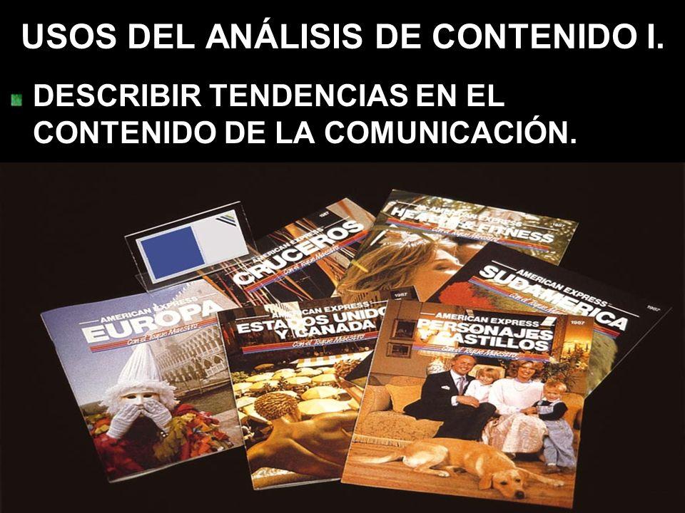 USOS DEL ANÁLISIS DE CONTENIDO I.