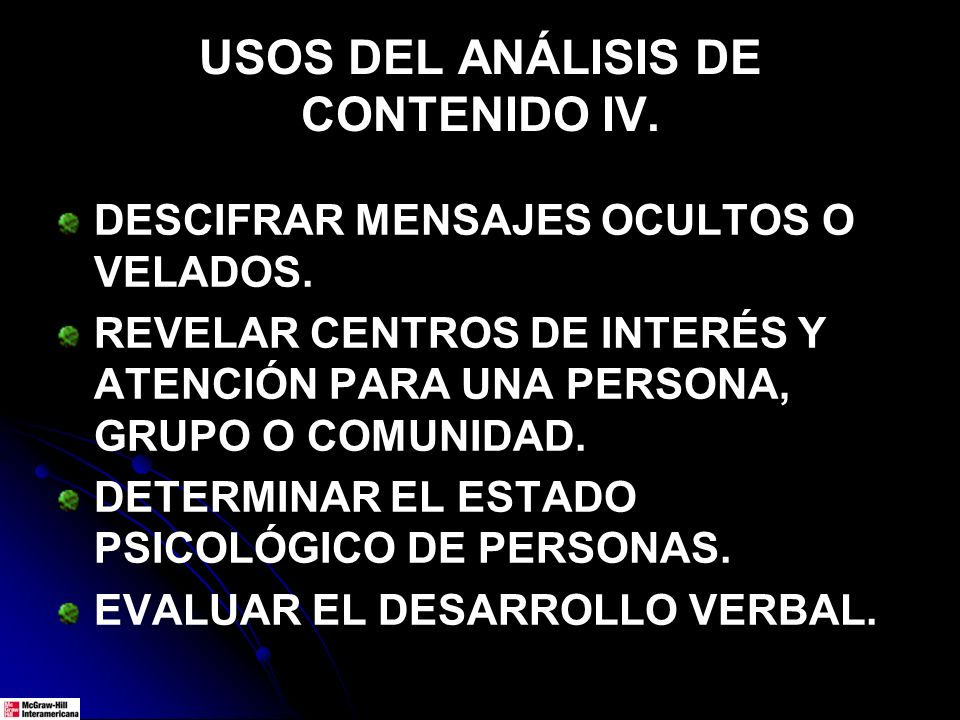 USOS DEL ANÁLISIS DE CONTENIDO IV.
