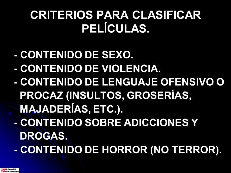 CRITERIOS PARA CLASIFICAR PELÍCULAS.