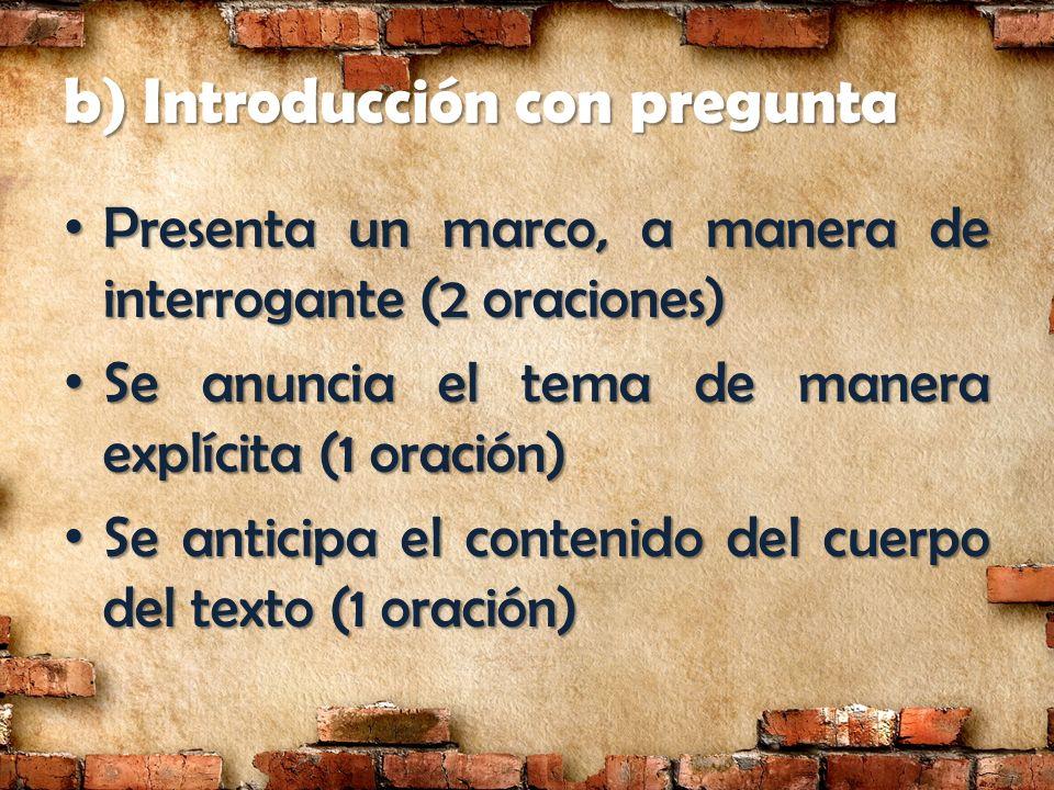 b) Introducción con pregunta