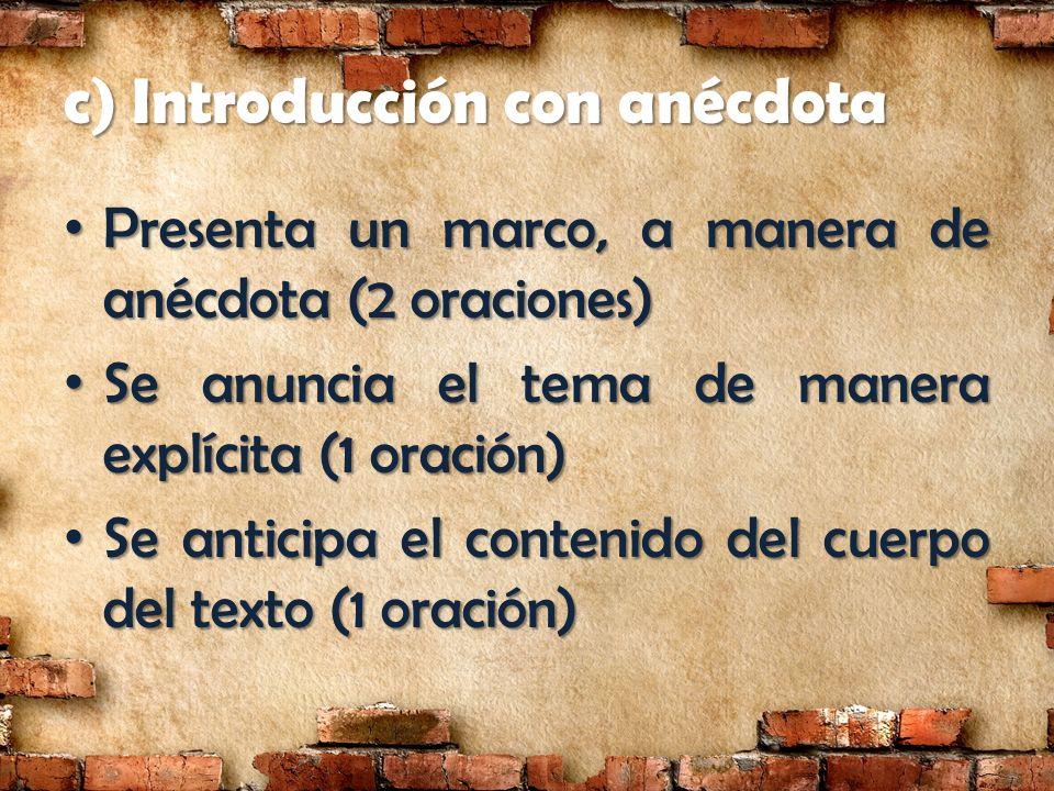 c) Introducción con anécdota