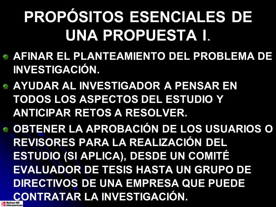 PROPÓSITOS ESENCIALES DE UNA PROPUESTA I.