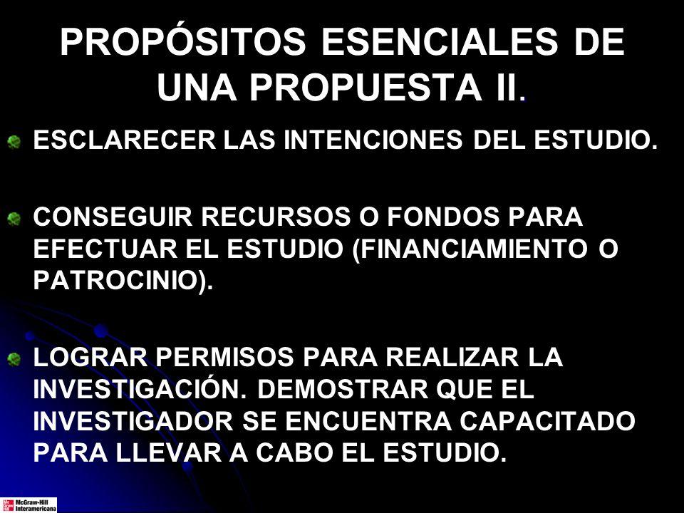 PROPÓSITOS ESENCIALES DE UNA PROPUESTA II.