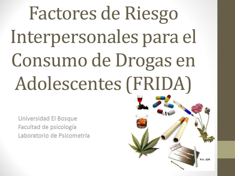 Factores de Riesgo Interpersonales para el Consumo de Drogas en Adolescentes (FRIDA)