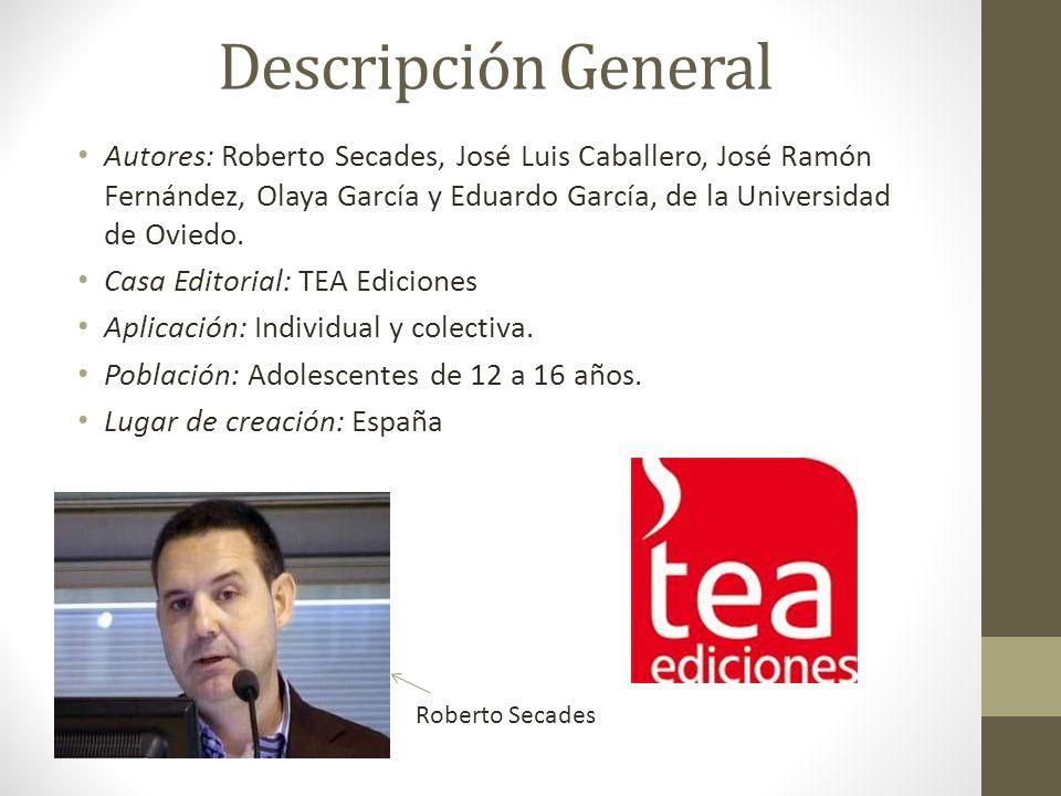 Descripción General Autores: Roberto Secades, José Luis Caballero, José Ramón Fernández, Olaya García y Eduardo García, de la Universidad de Oviedo.