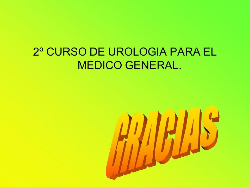 2º CURSO DE UROLOGIA PARA EL MEDICO GENERAL.