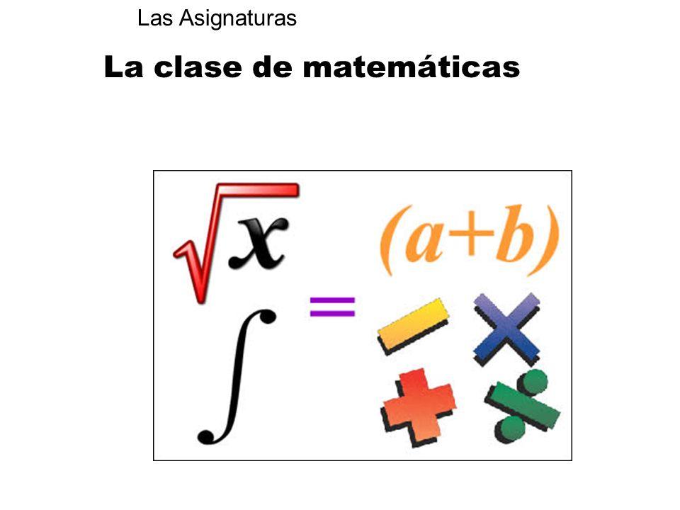 La clase de matemáticas
