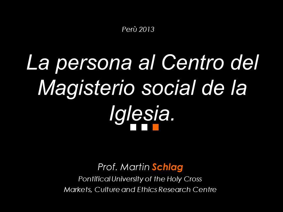 La persona al Centro del Magisterio social de la Iglesia.
