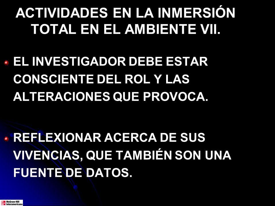 ACTIVIDADES EN LA INMERSIÓN TOTAL EN EL AMBIENTE VII.