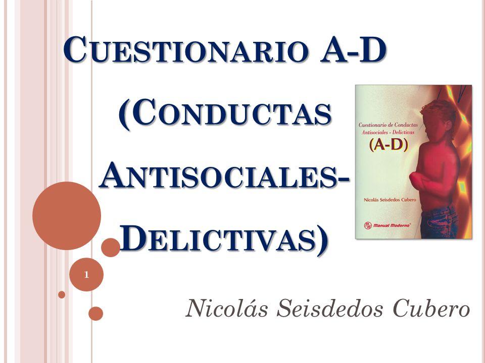 Cuestionario A-D (Conductas Antisociales-Delictivas)