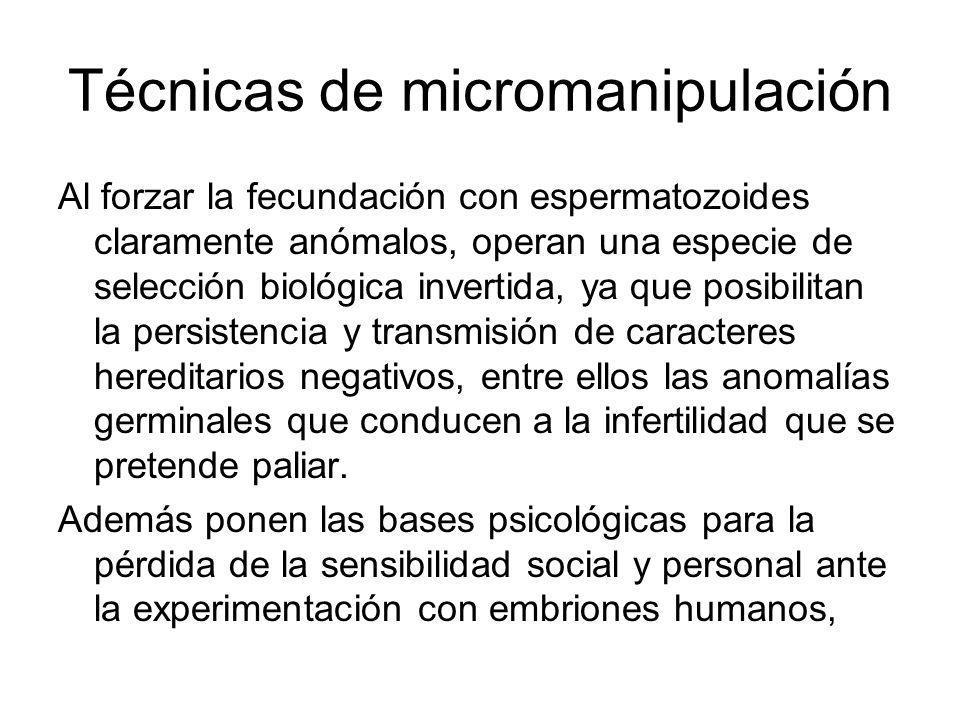 Técnicas de micromanipulación