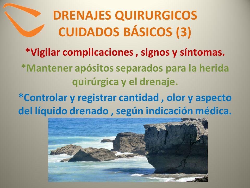 DRENAJES QUIRURGICOS CUIDADOS BÁSICOS (3)
