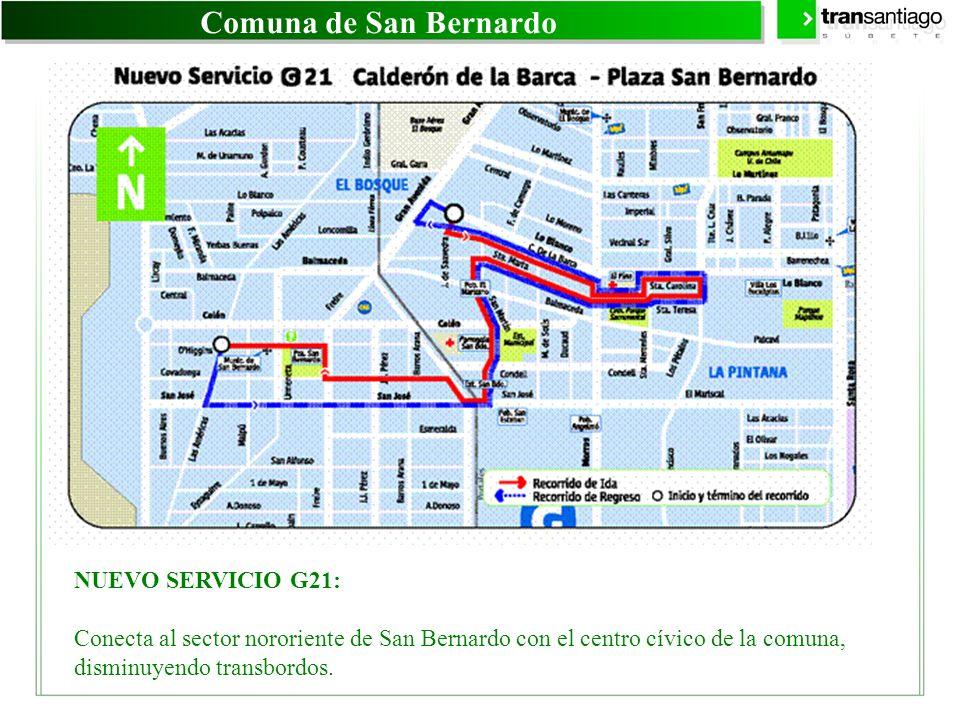 Comuna de San Bernardo NUEVO SERVICIO G21:
