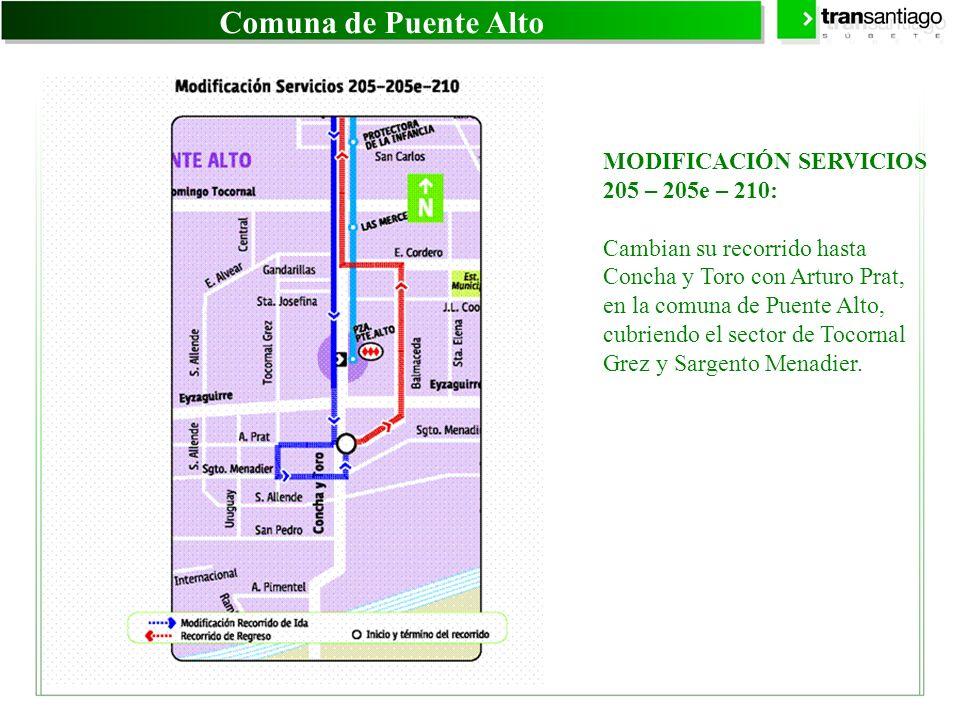 Comuna de Puente Alto MODIFICACIÓN SERVICIOS 205 – 205e – 210: