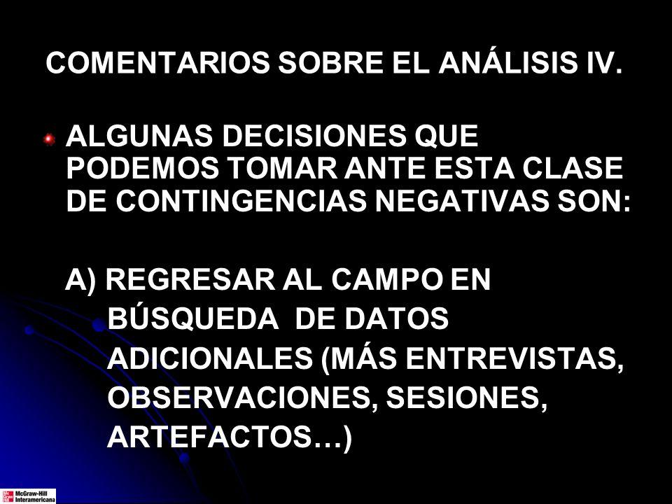COMENTARIOS SOBRE EL ANÁLISIS IV.