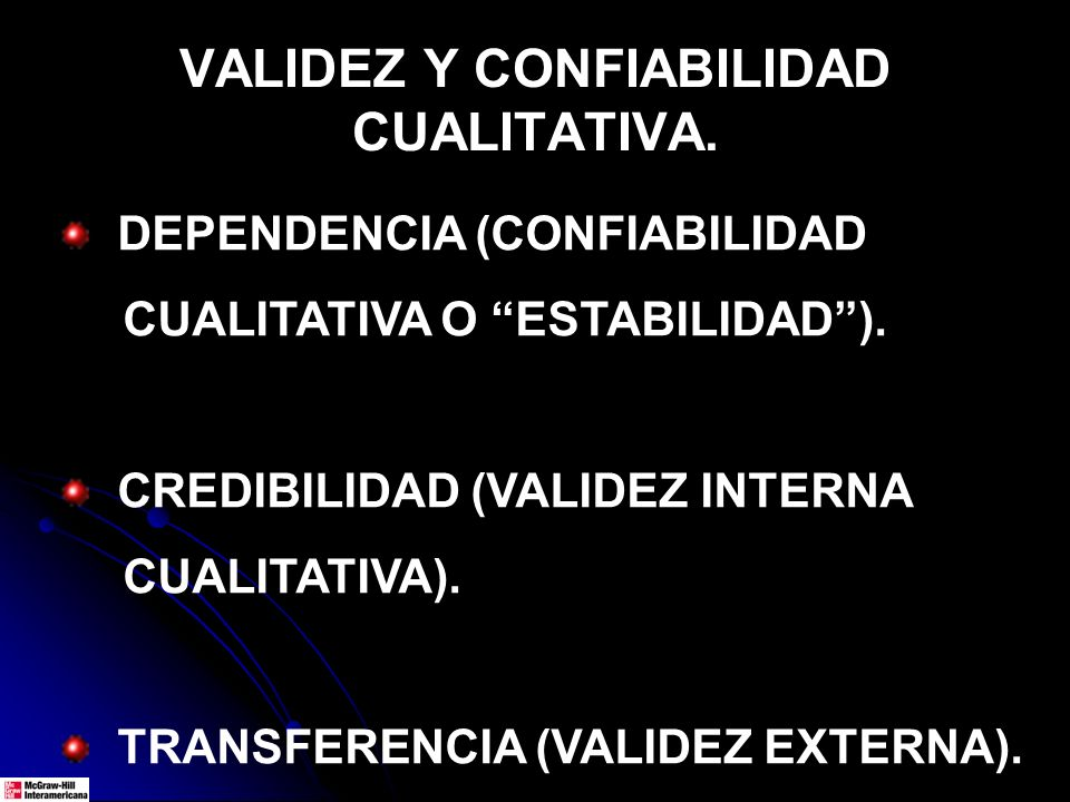VALIDEZ Y CONFIABILIDAD CUALITATIVA.