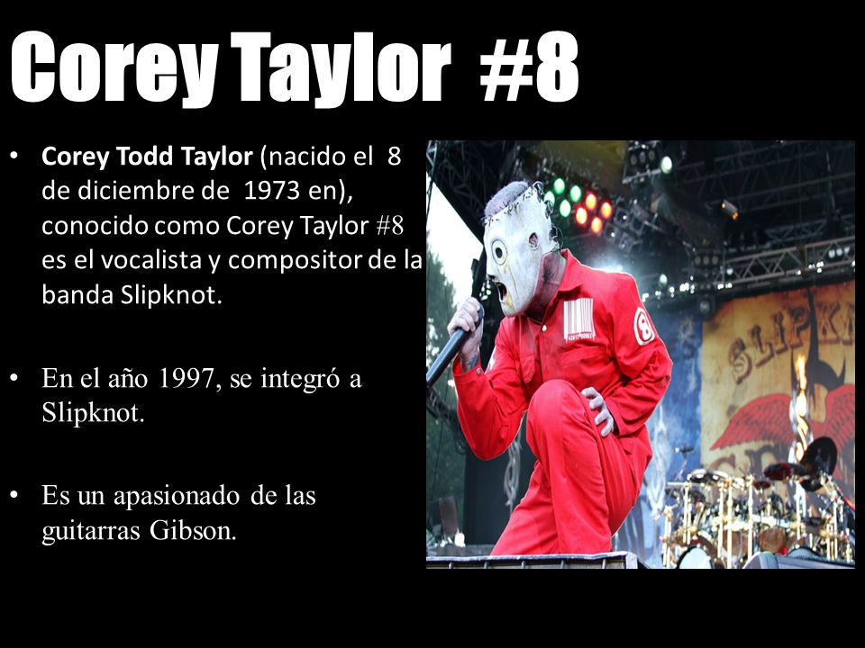 Corey Taylor #8