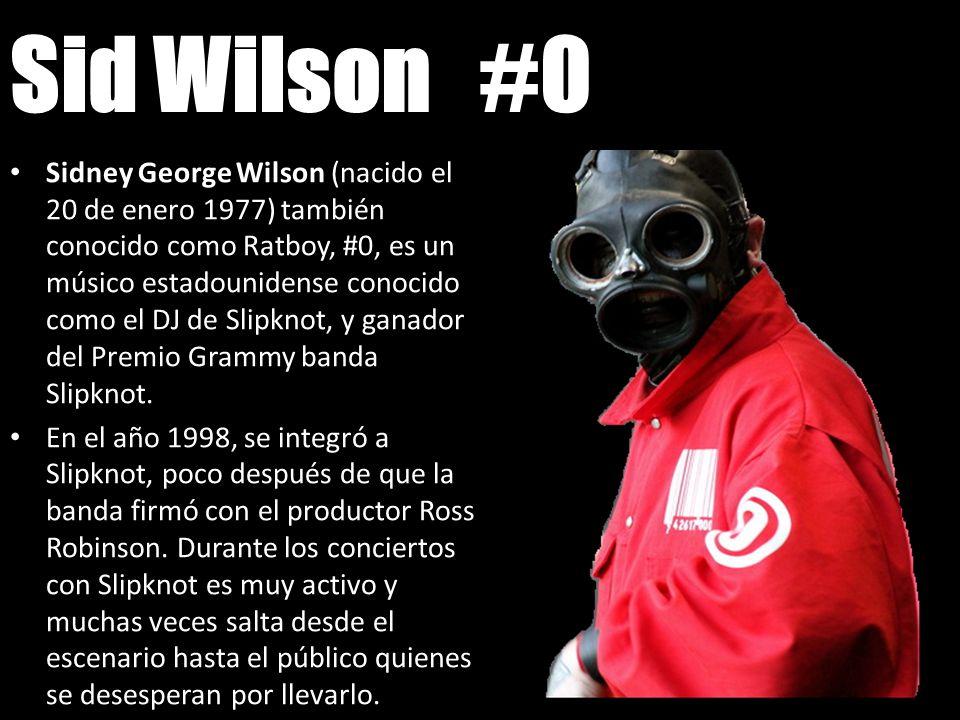 Sid Wilson #0