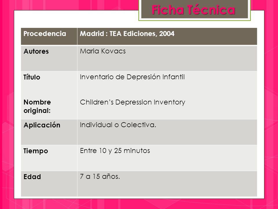 Ficha Técnica Procedencia Madrid : TEA Ediciones, 2004 Autores