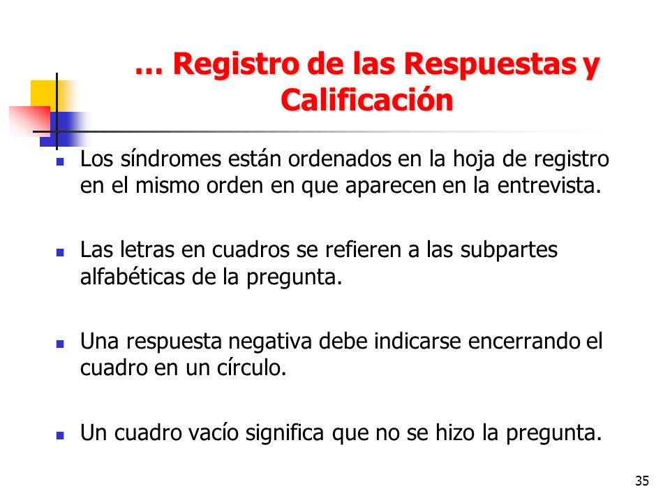 … Registro de las Respuestas y Calificación