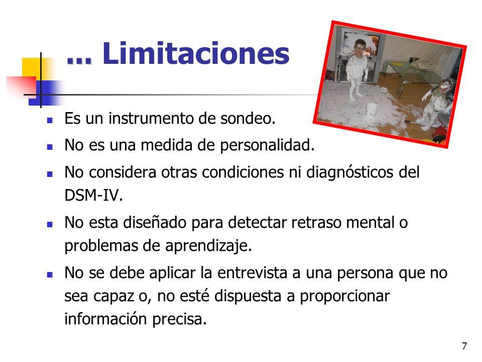 ... Limitaciones Es un instrumento de sondeo.