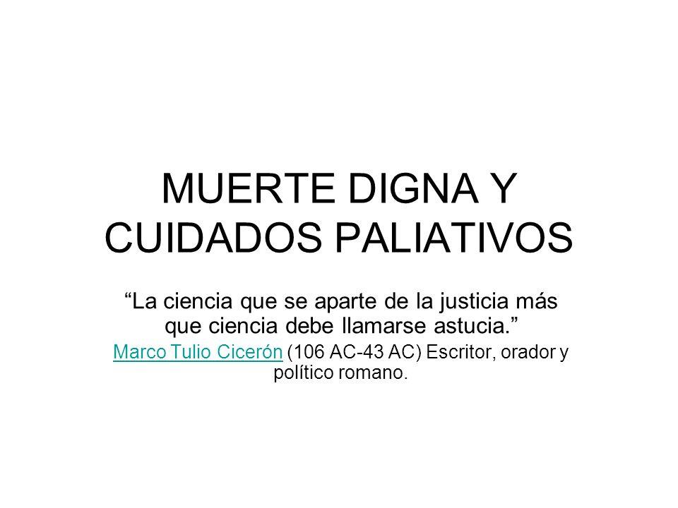 MUERTE DIGNA Y CUIDADOS PALIATIVOS
