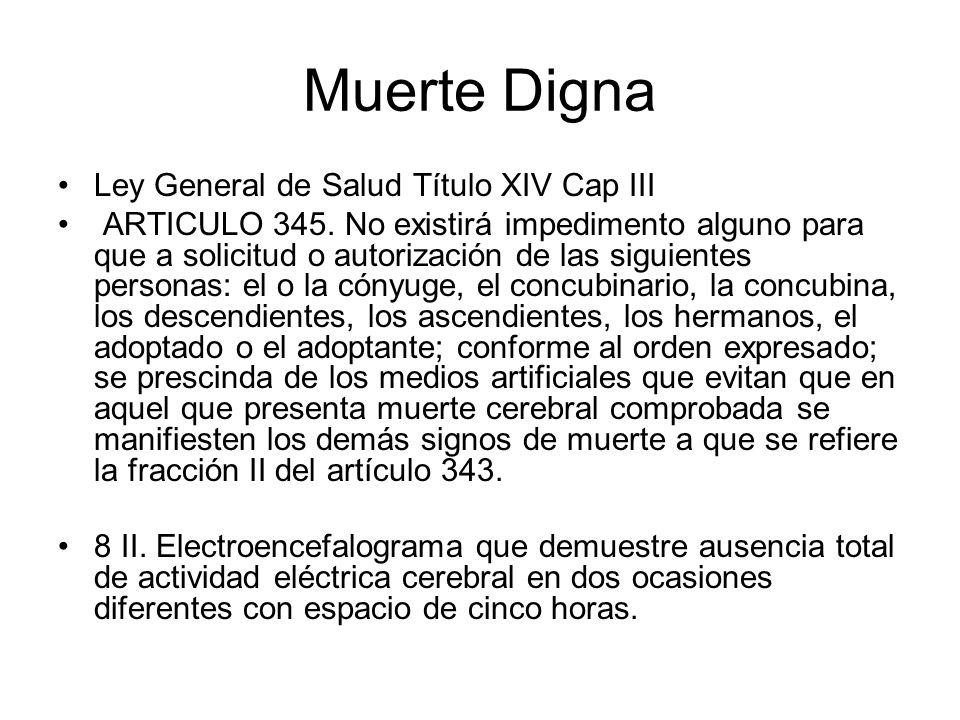 Muerte Digna Ley General de Salud Título XIV Cap III