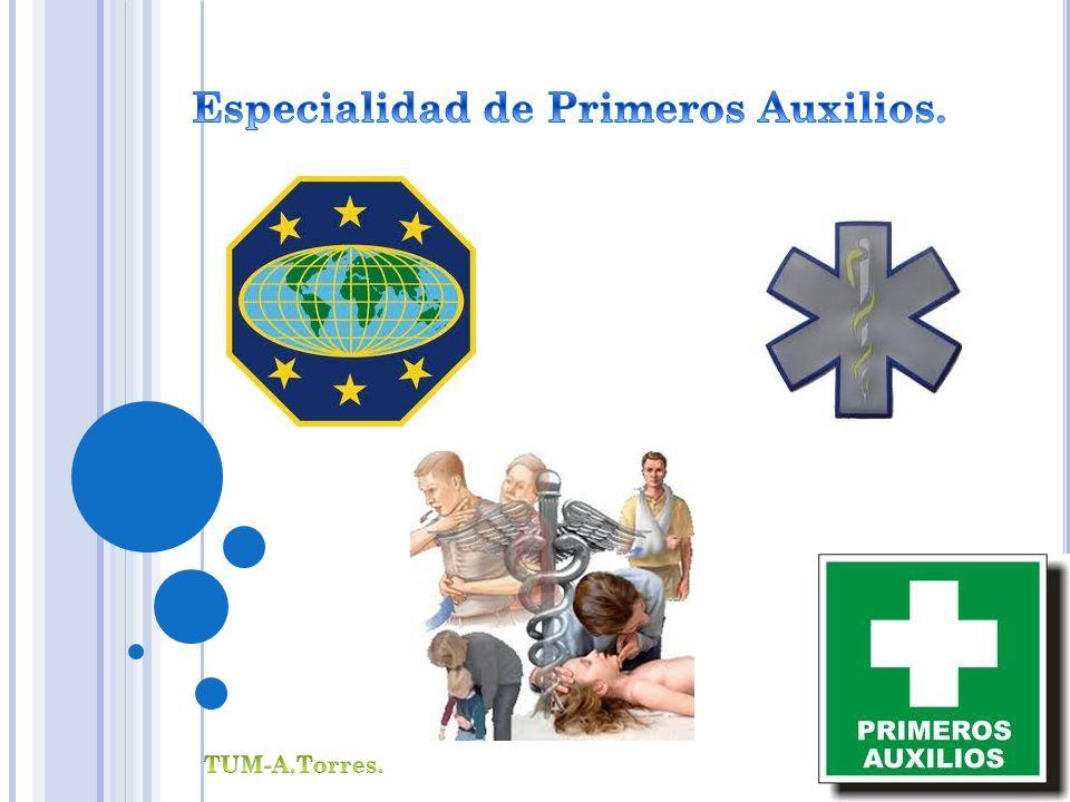 Especialidad de Primeros Auxilios.