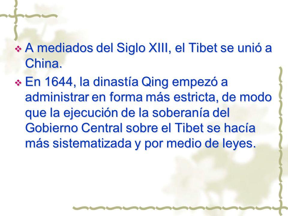 A mediados del Siglo XIII, el Tibet se unió a China.
