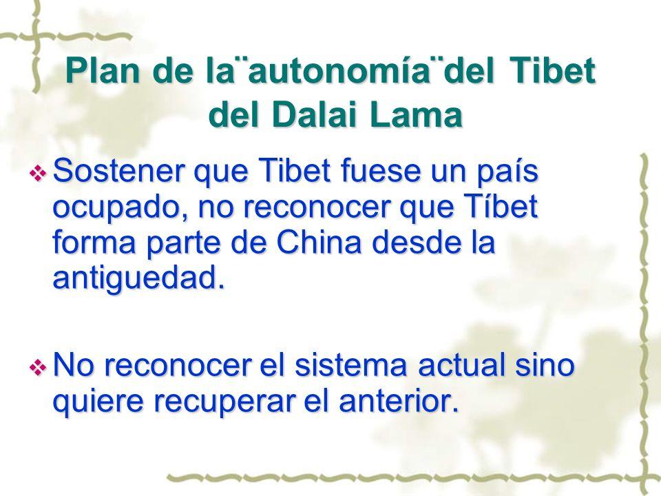 Plan de la¨autonomía¨del Tibet del Dalai Lama