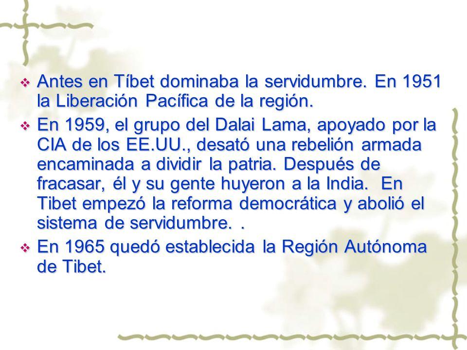 Antes en Tíbet dominaba la servidumbre